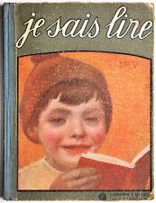 Enfantina - Robert Sallès : JE SAIS LIRE, Lectures par un PAPA - 1927