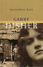 Moondyne Kate ' Garry, Disher