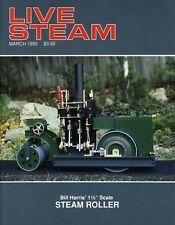 "Live Steam V24 N 3 March 1990 Bill Harris' 1½"" Scale Steam Roller"