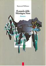 LIBRO, il popolo delle montagne nere, RAYMOND WILLIAMS, EDITORI RIUNITI