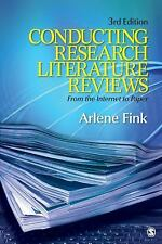 Conducting Research Literature Reviews : From the Internet to Paper by Arlene F…