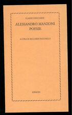 MANZONI ALESSANDRO POESIE RICCARDO BACCHELLI EINAUDI 1976 CLASSICI RICCIARDI 5