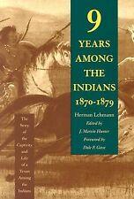 Nine Years Among Indians 1870-1879 Story Captivi by Lehmann Herman -Paperback