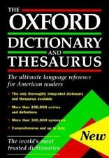 The Oxford Dictionary and Thesaurus: The Ultimate Language Reference for America