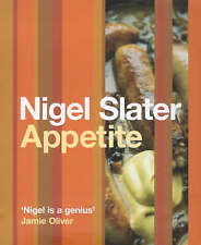 Appetite: So What Do You Want to Eat Today? by Nigel Slater (Hardback, 2000)