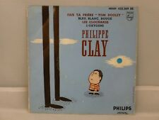 """Philippe Clay – Fais Ta Prière """"Tom Dooley""""               Philips – 432.369 BE"""