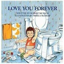 Love You Forever by Robert Munsch (1989, Hardcover)