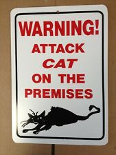 Warning! Attack Cat On Funny Gift PVC  Street Sign bar man cave 8.5 * 12