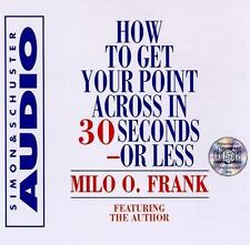 How to Get Your Point Across in 30 Seconds or Less CD by Milo O. Frank New Audio