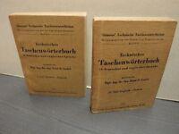 Technisches Taschenwörterbuch in deutscher und englischer Sprache I. + II. Teil