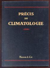H.P. PEGUY, PRÉCIS DE CLIMATOLOGIE