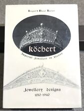Kochert Jewellery Designs 1810-1940: Imperial Jewellers in Vienna