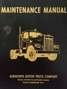 Kenworth W-900 W-923 Chassis 102019 Highway Semi Motor Truck 1964 Service Manual