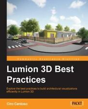 Lumion 3D Best Practices by Ciro Cardoso (2015, Paperback)
