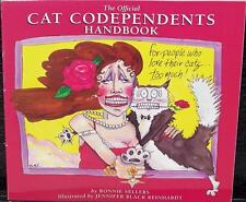 THE OFFICIAL CAT CODEPENDENTS HANDBOOK by RONNIE SELLERS