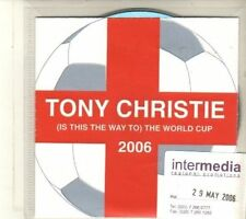 (DU73) Tony Christie, (Is This The Way To) The World Cup 2006 - DJ CD