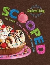 Southern Living Scooped : Ice Cream Treats, Cheats, and Frozen Eats (2014)