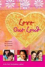 Love out Loud, Ardis Dick Stenbakken 2010 Review & Herald 365 Devotions
