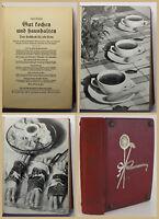Schäfer Gut Kochen und haushalten 1935 Backen Rezepte Kochkunst Klassisch sf