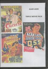 ALAN LADD TRIPLE PACK - CALCUTTA / O.S.S. / WILD HARVEST RARE  ALL REGION DVD
