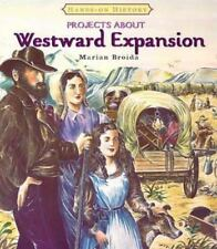 Projects about Westward Expansion (Hands-On History)