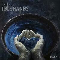 IDLE HANDS - Mana (NEW CD)