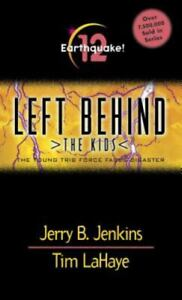 Left Behind: the Kids Ser.: Earthquake! by Tim Lahaye and Jerry B. Jenkins...
