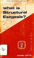 What Is Structural Exegesis? Guides to Biblical scholarship : New Testament ser