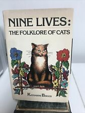 NINE LIVES: THE FOLKLORE OF CATS by KATHARINE BRIGGS, HARDCOVER (bb8)