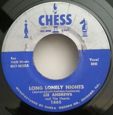 Lee Andrews & Hearts Chess 1665 LONG LONELY NIGHTS (DOO WOP 45) VG+ COPY