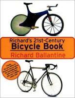 Richard's 21st Century Bicycle Book
