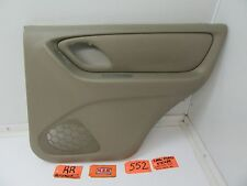 01-07 FORD ESCAPE RIGHT REAR DOOR PANEL PASSENGER RR RH R TAN INTERIOR TRIM OEM