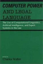 Computer Power and Legal Language : The Use of Computational Linguistics,...