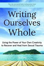 Writing Ourselves Whole-Jen Cross