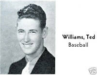 TED WILLIAMS High School Yearbook Senior Year