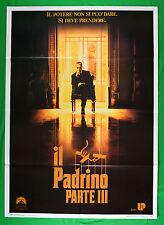 M48 MANIFESTO 2F  IL PADRINO PARTE III THE GODFATHER FORD COPPOLA AL PACINO