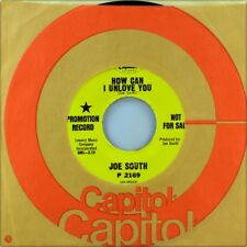 "7"" JOE SOUTH How Can I unlove you/She's Almost You Capitol PROMO ROCK USA 1968"
