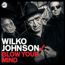 Wilko Johnson - Blow Your Mind (NEW CD ALBUM)