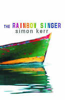 The Rainbow Singer, Kerr, Simon, Used; Very Good Book