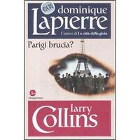 Parigi Brucia? - Lapierre Dominique - Libro nuovo in offerta !