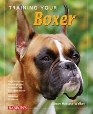 Training Your Boxer (Training Your Dog Series) by Hustace Walker, Joan