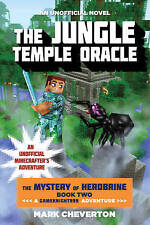 The Jungle Temple Oracle: The Mystery of Herobrine: Book 2: A Gameknight999...
