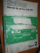 Saab 900 : manuel atelier partie 2 Moteur de 1979 à 1983
