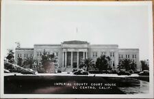 El Centro, CA 1940s Realphoto Postcard: Imperial County Court House - California