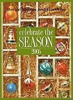 Better Homes and Gardens Celebrate the Season 2005