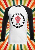 People`s Front Of Judea Study Men Women Long Short Sleeve Baseball T Shirt 1681