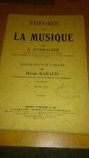 THÉORIE DE LA MUSIQUE -  DANHAUSER A. / RABAUD HENRI - Henri Lemoine & Cie 1929