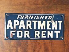 Vintage VTG 1940s Furnished Apartment For Rent Embossed Metal Sign Good Patina