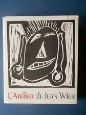 L ' ATELIER DE JEAN WIER . Gravures .