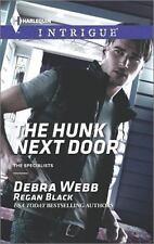 NEW - The Hunk Next Door (The Specialists) by Webb, Debra; Black, Regan